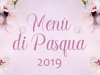 Offerta Menu di Pasqua 2019